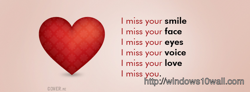 Miss you facebook background timeline cover