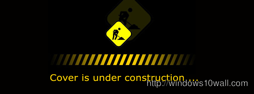 Black Cover is Under Construction Facebook Background Cover