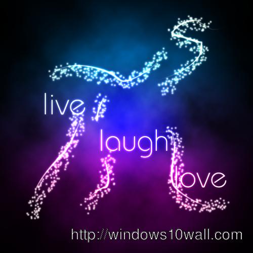 Live Laugh Love Ipad Wallpaper Windows 10 Wallpapers