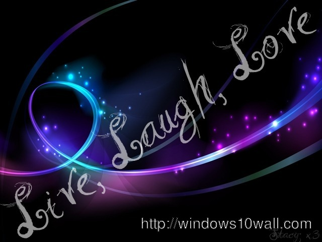 Live Laugh Love Hd Wallpaper : Live Page 3 windows 10 Wallpapers