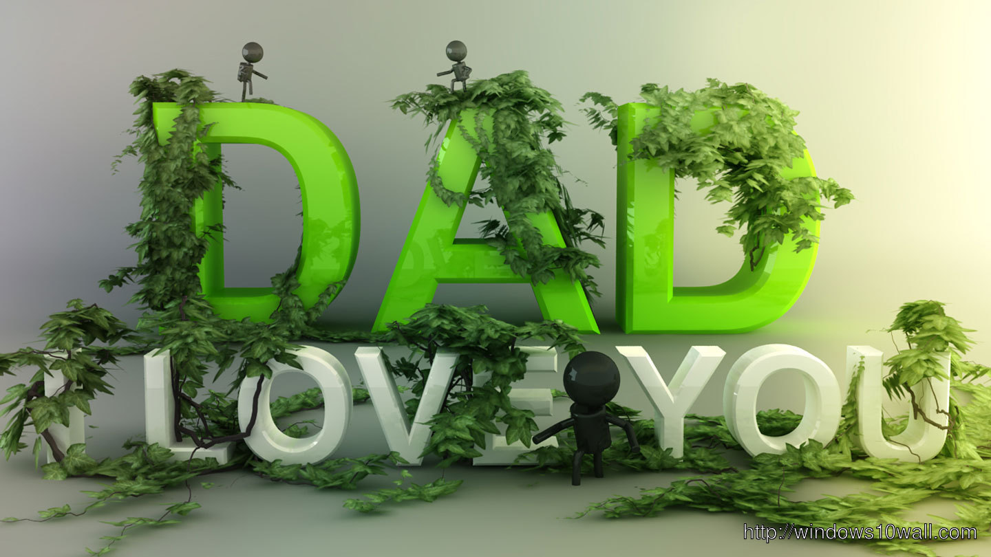 Love-You-Dad-Wishes-Nice-Creativity-WideScreen-Background-Wallpaper