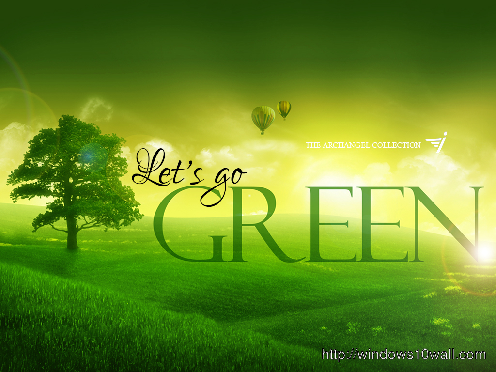 go green Desktop Wallpaper