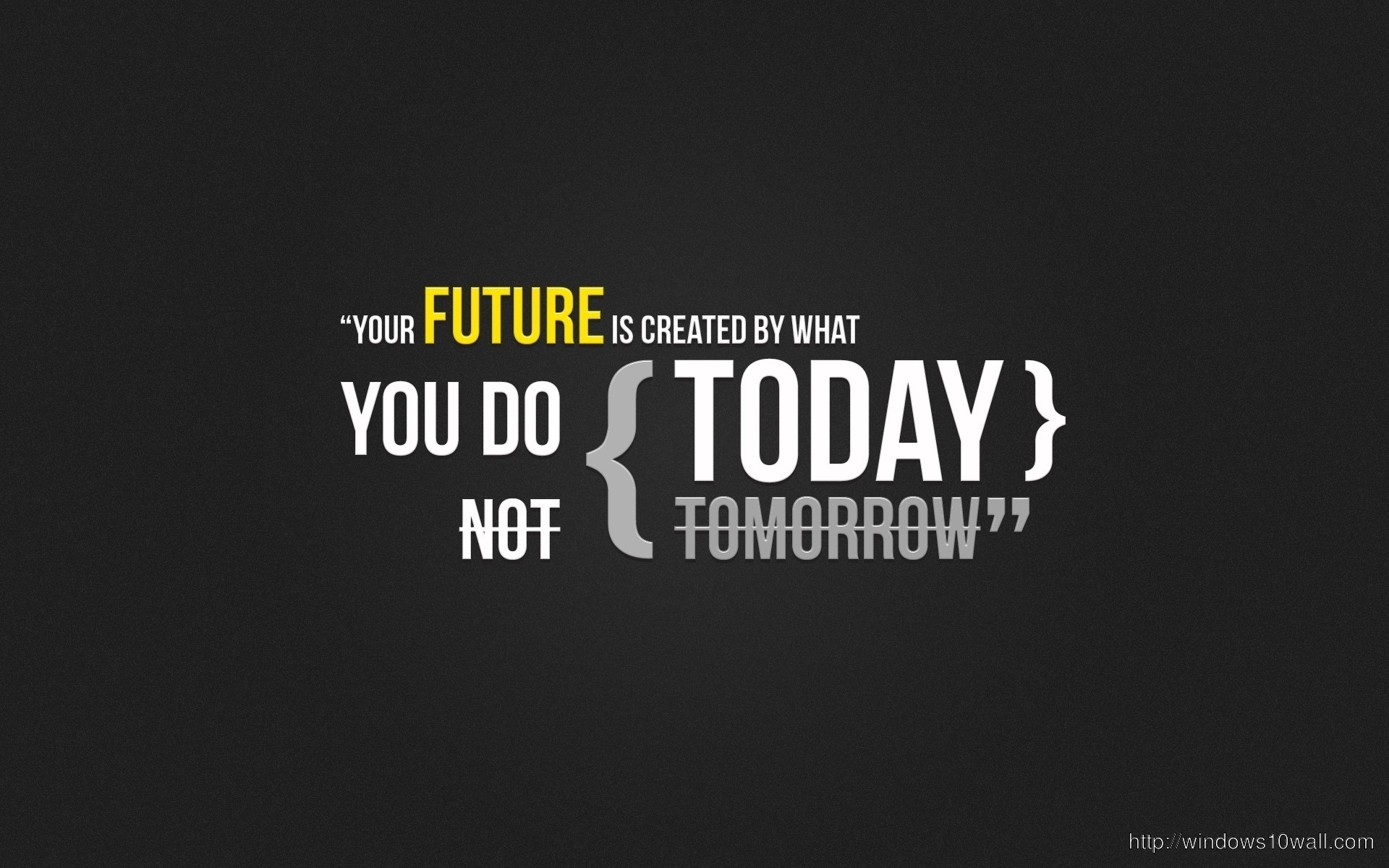 Future Quotes Hd Wallpaper Windows 10 Wallpapers
