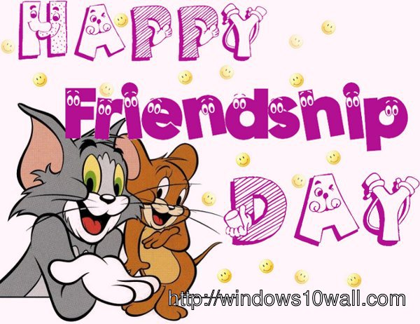 Happy Friendship Day by Tom n Jerry