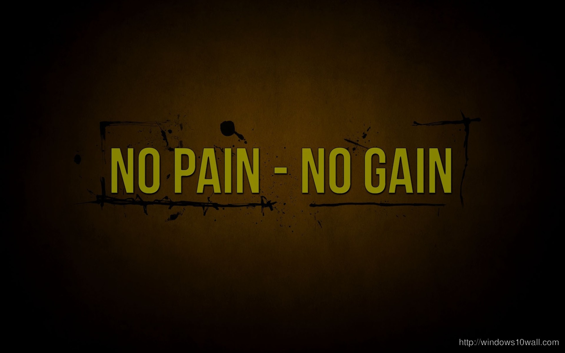 No Pain No Gain Quotes Background Wallpaper - windows 10 Wallpapers