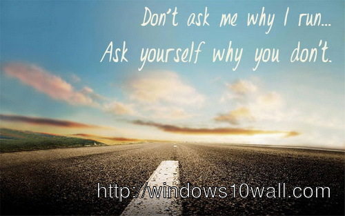 asking-for-inspirational-running-quotes-wallpaper