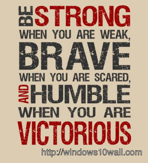 be-strong-inspirational-quotes-for-work-wallpaper