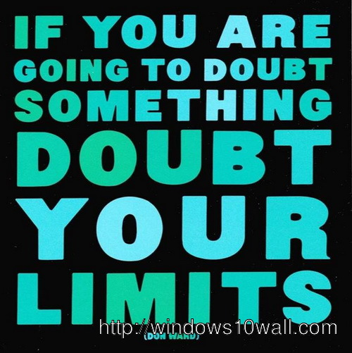 Doubt Inspirational Weight Loss Quotes Wallpaper Windows 10 Wallpapers