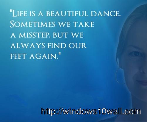 Inspirational Dance Quotes Life Wallpaper