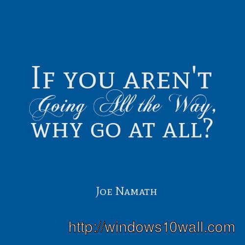 sports-inspirational-quotes-joe-namath-wallpaper