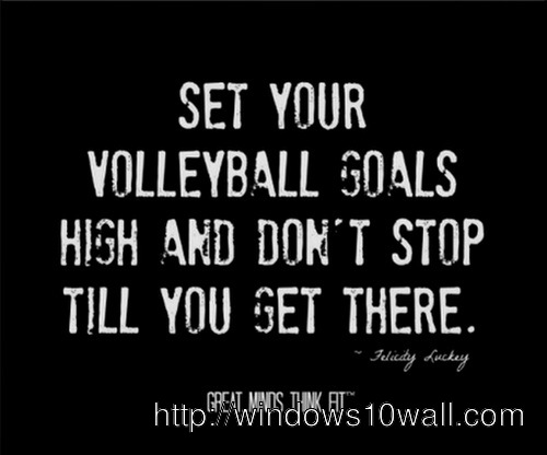 Sports Inspirational Quotes Volleyball Wallpaper